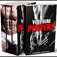 Vestiaire Pervers - L'INTEGRALE: (Roman Gay, Érotique M/M, Domination, Initiation, Alpha Male, MM) (French Edition)