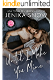 Until I Make You Mine: Happily Ever Alpha World