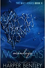 Mondays (The Wait Book 2) Kindle Edition