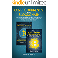 Cryptocurrency and Blockchain: Learn the Technology behind the Cryptocurrencies, and what it is all About: Bitcoin, Altcoins and ICO (English Edition)