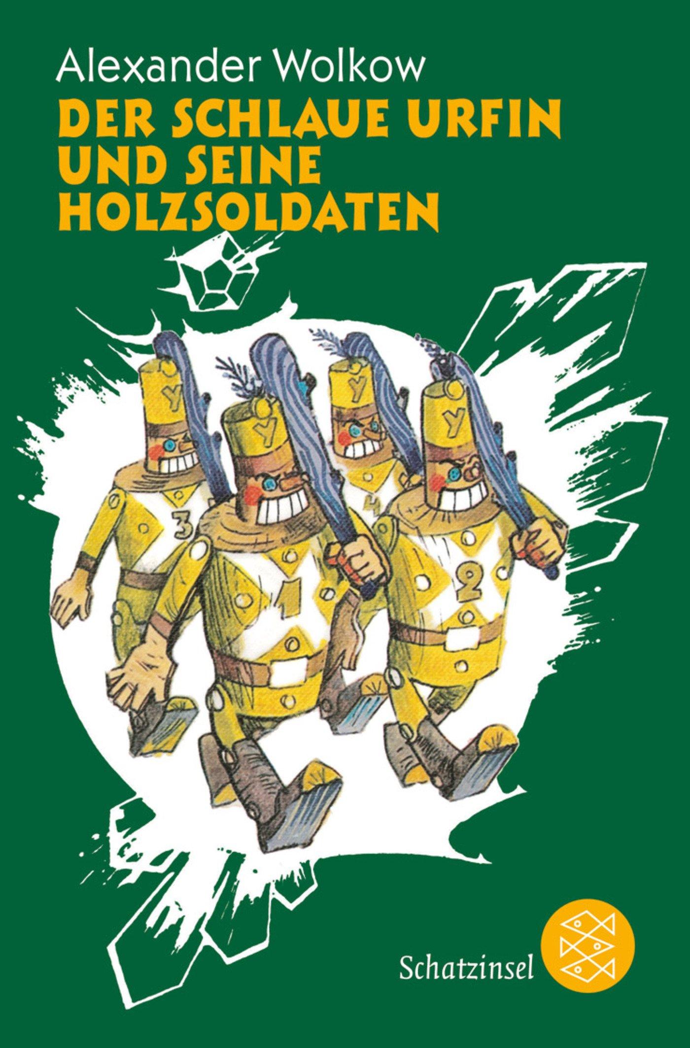 Der schlaue Urfin und seine Holzsoldaten (Die Wolkow-Zauberland-Reihe)