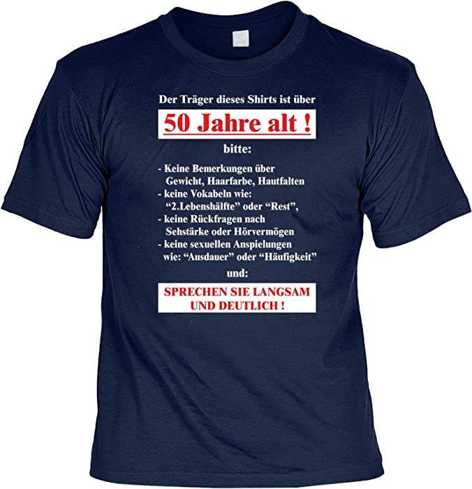 Zum 50 Geburtstag Lustiges Spruche Tshirt Der Trager Dieses