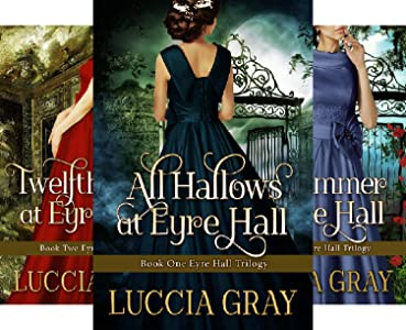 The Eyre Hall Trilogy