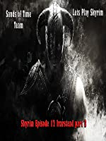 Skyrim Episode 12 Ivarstead part 3 [OV]