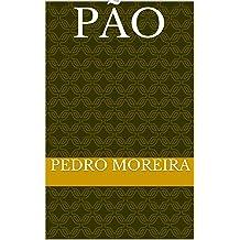 PÃO: um texto para crianças e leitura de pais (Portuguese Edition) Aug 13, 2015