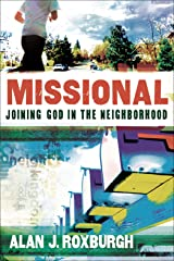 Missional (Allelon Missional Series): Joining God in the Neighborhood Kindle Edition