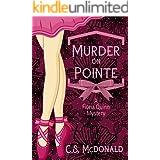 Murder On Pointe: A Fiona Quinn Mystery (Fiona Quinn Mysteries Book 1)