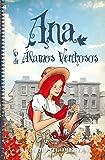 Ana, La De Älamos Ventosos (Clásicos infantiles) - 9788415943242