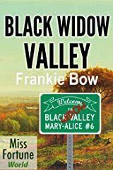 Black Widow Valley (Miss Fortune World: The Mary-Alice Files Book 6) Kindle Edition
