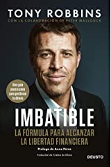 Imbatible: La fórmula para alcanzar la libertad financiera (Spanish Edition) Kindle Edition