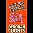 Lucky Catch (The Lucky O'Toole Vegas Adventure Series Book 5)