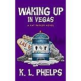 Waking Up in Vegas (A Kat Parker Novel Book 5)