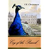 Cry of the Peacock: Book Two in the Metamorphoses series (stand-alone)