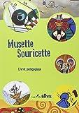 MUSETTE SOURICETTE LIVRET PEDAGOGIQUE