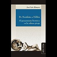 De Heródoto a Polibio: El pensamiento histórico en la cultura griega