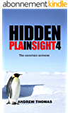 Hidden In Plain Sight 4: The uncertain universe (English Edition)