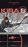 Kira 3 Neige de sang sur Oslo