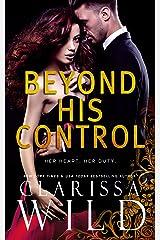Beyond His Control (Dark Romance Suspense) (His Duet Book 2) Kindle Edition