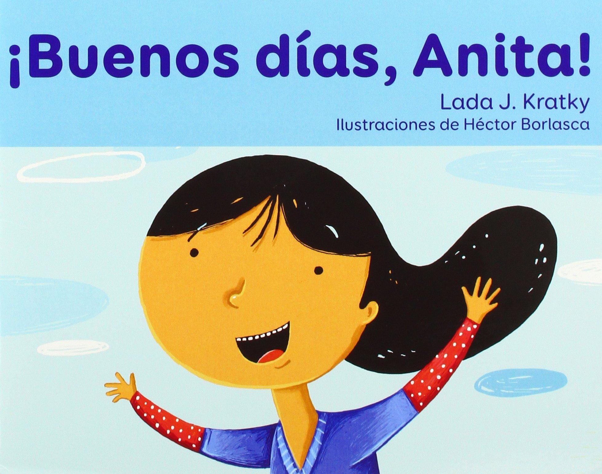 Buenos Dias, Anita! (Facil de Leer / Easy to Read) (Spanish Edition) (Spanish) Paperback – June 1, 2018