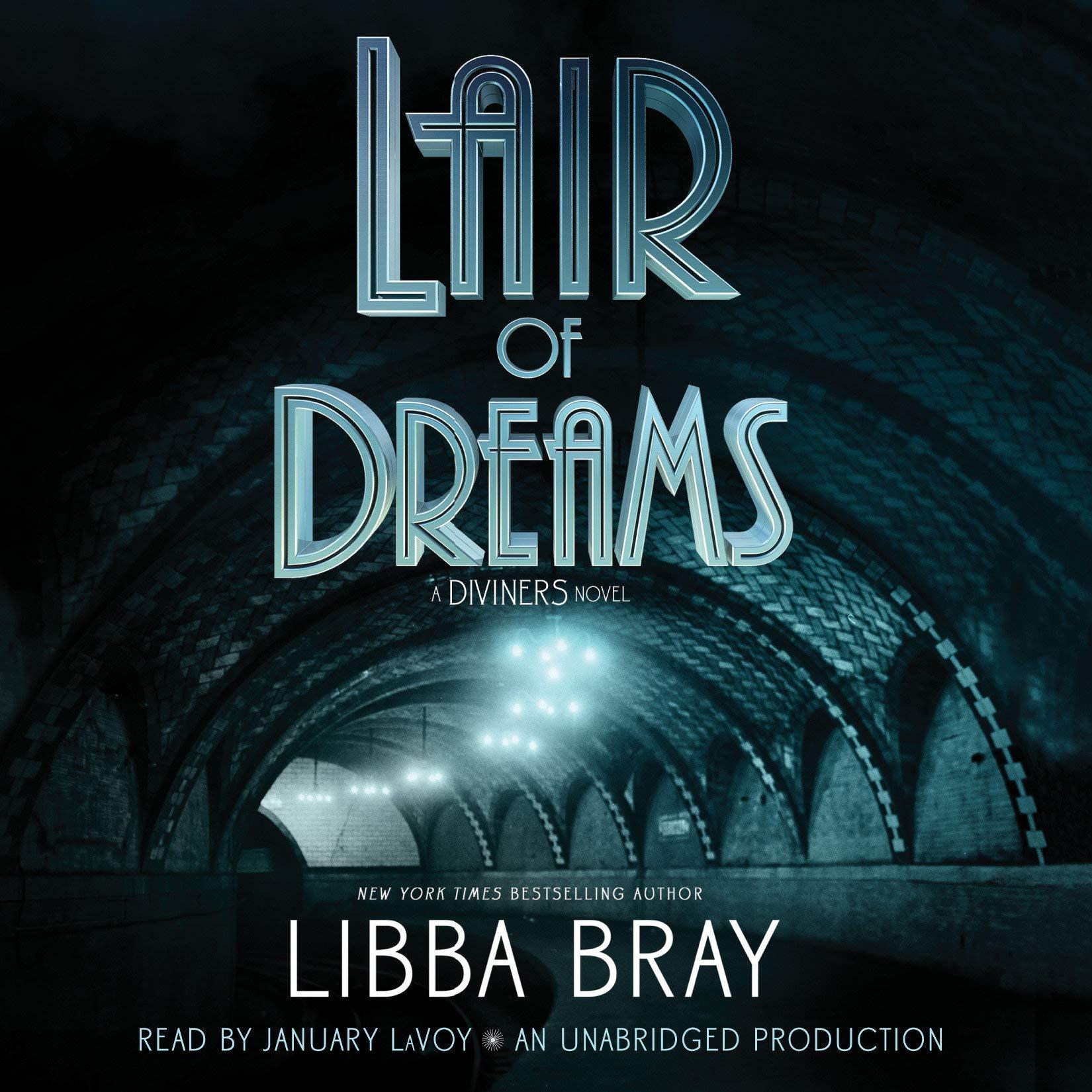 Lair Of Dreams  A Diviners Novel