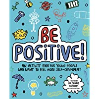 Be Positive! Mindful Kids: An activity book for children who want to feel more self-confident