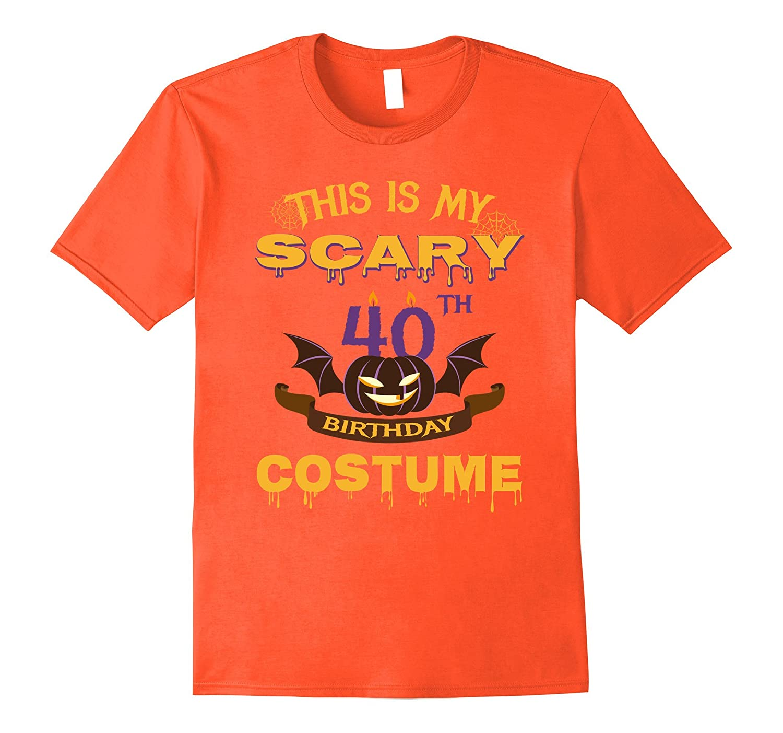 40th Birthday Gifts For Men/Women. Halloween Costume.-FL
