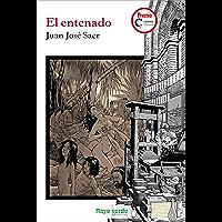 El entenado (Rayos Globulares) (Spanish Edition)