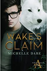 Wake's Claim (Paranormals of Avynwood Book 1) Kindle Edition