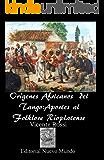 Origenes Africanos del Tango:Aportes al Folklore Rioplatense