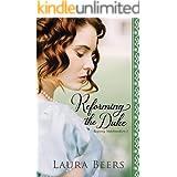 Reforming the Duke: A Regency Romance (Proper Regency Matchmakers Book 2)