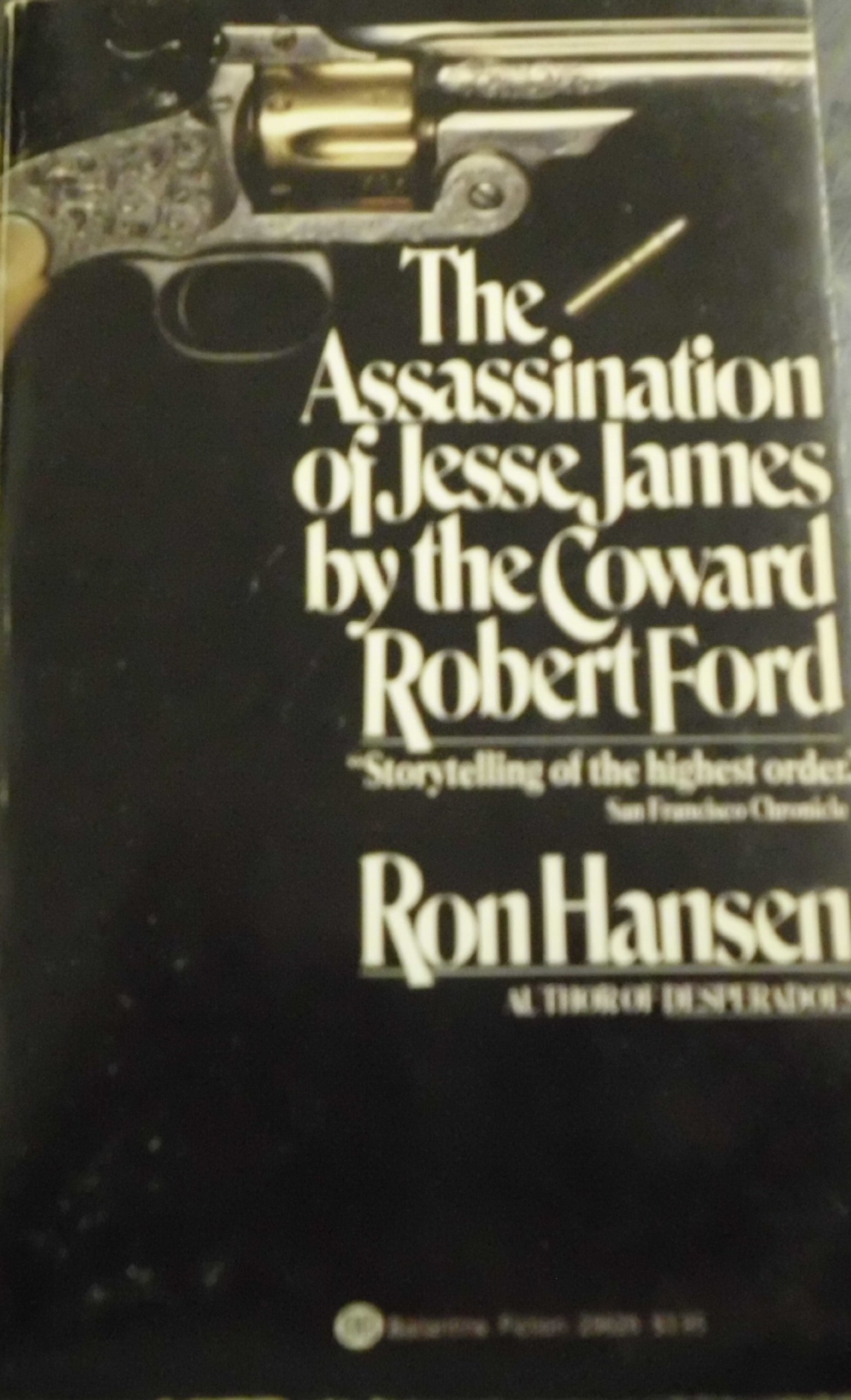 Assassination of Jesse James by the Coward Robert Ford ...