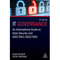IT Governance: An International Guide to Data Security and ISO 27001/ISO 27002 (English Edition)