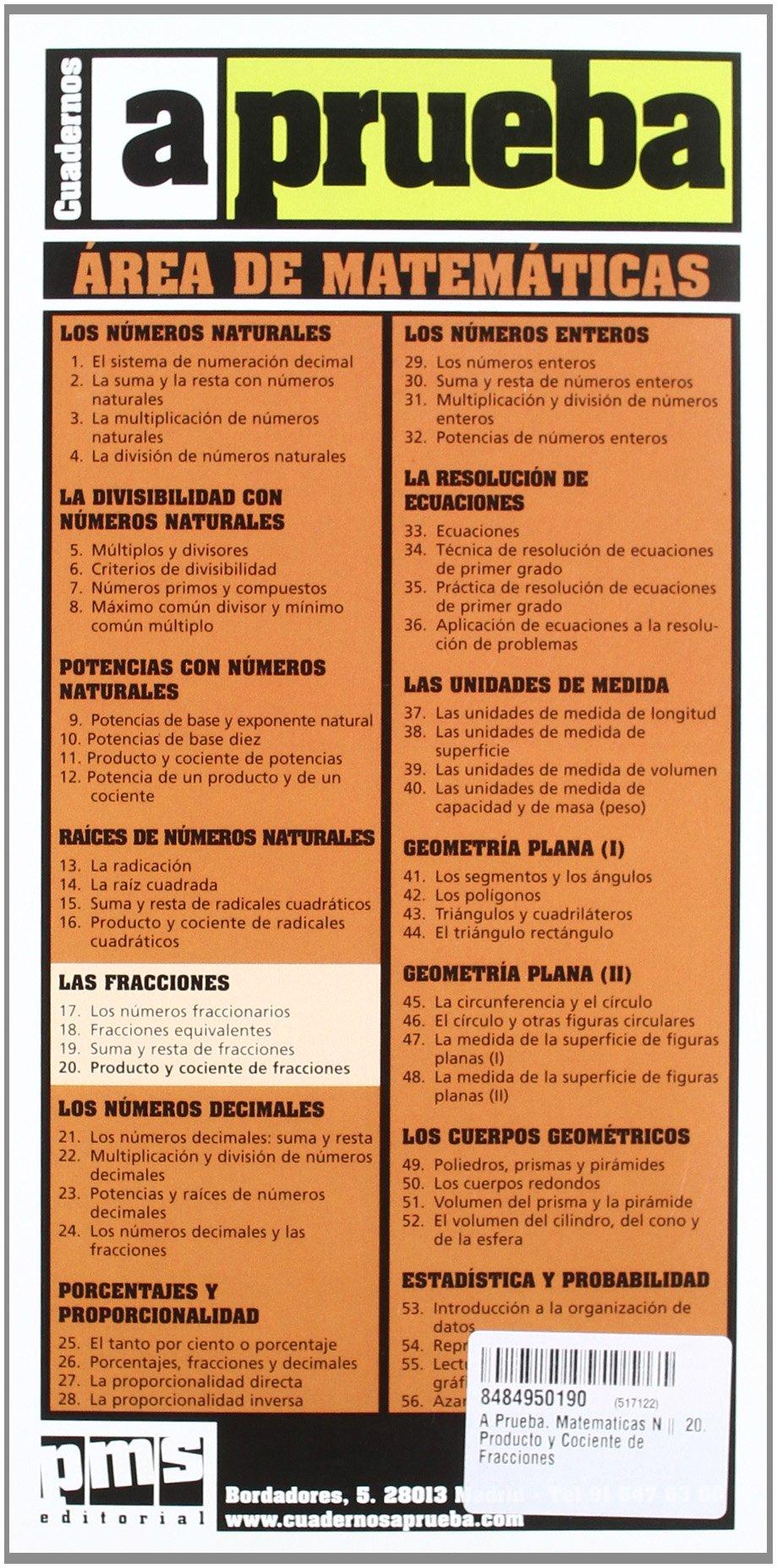 A Prueba. Matematicas Nº 20. Producto y Cociente de Fracciones: Amazon.es: Libros en idiomas extranjeros