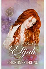 A Bride for Elijah (The Proxy Brides Book 9) Kindle Edition