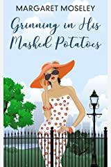Grinning in His Mashed Potatoes (Honey Huckleberry Book 2) Kindle Edition