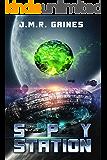 Spy Station (Forlani Saga Book 2)