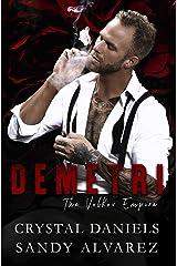 Demetri: The Volkov Empire Kindle Edition