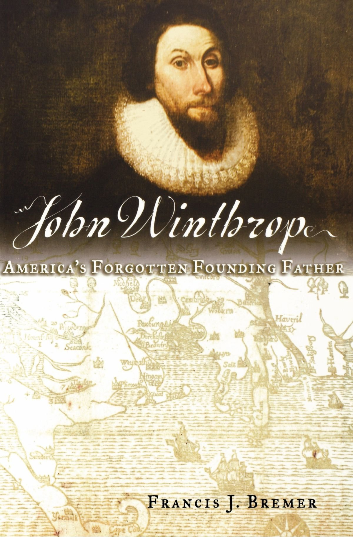 Download John Winthrop: America's Forgotten Founding Father ebook