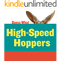 HighSpeed Hoppers: Kangaroo (Guess What)