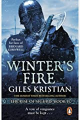 Winter's Fire: An atmospheric and adrenalin-fuelled Viking saga from bestselling author Giles Kristian (Sigurd Book 2) Kindle Edition