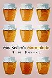 Mrs Keiller's Marmalade