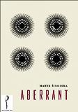 Aberrant (English Edition)
