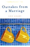 Outtakes from a Marriage: A Novel