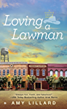 Loving a Lawman (A Cattle Creek Novel)