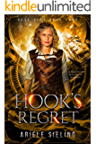 Hook's Regret: A Science Fiction Retelling of Peter Pan (Rove City Book 4)