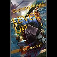 LEVEL UP: God Gene V12