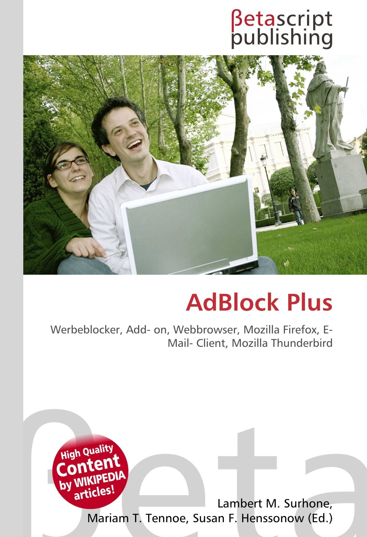 AdBlock Plus: Werbeblocker, Add- on, Webbrowser, Mozilla Firefox, E- Mail- Client, Mozilla Thunderbird: Amazon.es: Lambert M. Surhone, Miriam T. Timpledon, ...