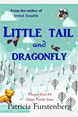 Little Tail and Dragonfly, Chapter Book #9: Happy Friends, diversity stories children's series Kindle Edition