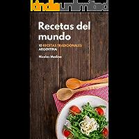 Recetas del Mundo: 10 recetas tradicionales de Argentina