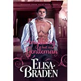 Anything but a Gentleman (Rescued from Ruin Book 8)